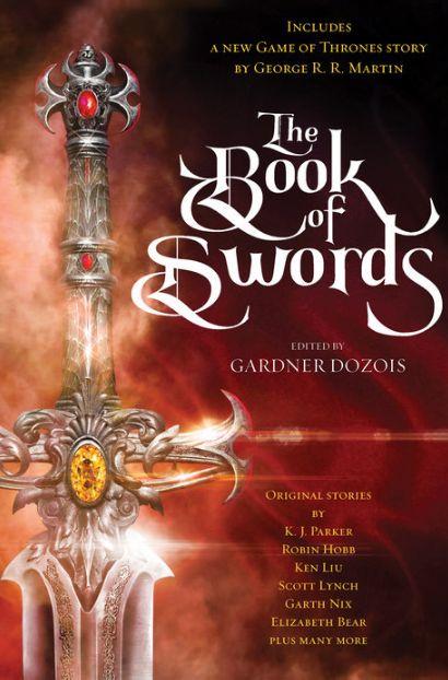 The Book of Swords - کتاب شمشیرها: کتاب جدید جورج ار ار مارتین