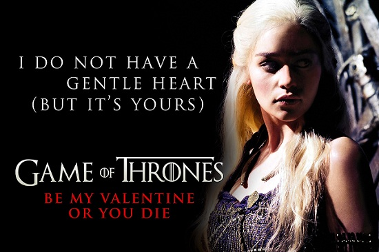 Valentineu0027s Day, Game Of Thrones Style
